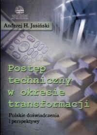 Okładka książki Postep techniczny w okresie transformacji. Polskie doświadczenia i perspektywy.