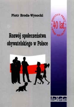 Okładka książki Rozwój społeczeństwa obywatelskiego w Polsce