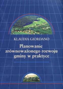 Okładka książki Planowanie zrównoważonego rozwoju gminy w praktyce. Wydanie 2.