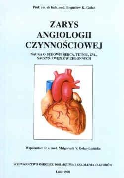 Okładka książki zarys angiologii czynnościowej. Nauka o budowie serca, tętnic, żył, naczyń i węzłów chłonnych.