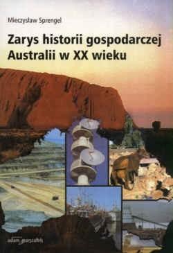 Okładka książki zarys historii gospodarczej Australii w XX wieku