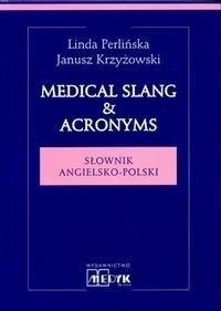 Okładka książki Medical Slang & Acronyms. Słownik angielsko-polski