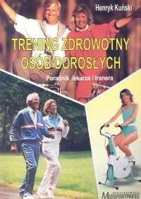 Okładka książki Trening zdrowotny osób dorosłych