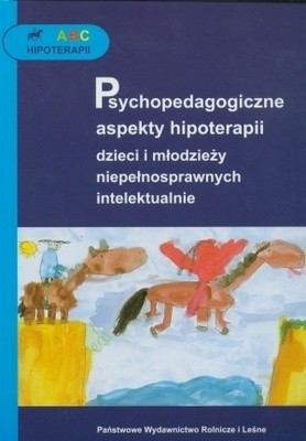 Okładka książki ABC hipoterapii. Psychopedagogiczne aspekty hipoterapii dzie