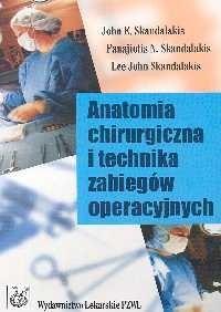 Okładka książki Anatomia chirurgiczna i technika zabiegów operacyjnych