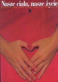 Okładka książki Nasze ciała nasze życie