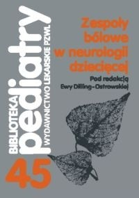 Okładka książki Zespoły bólowe w neurologii dziecięcej