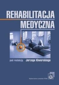 Okładka książki Rehabilitacja medyczna /Podręcznik akademicki