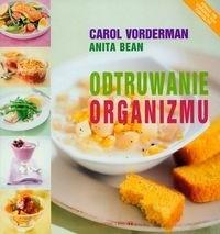 Okładka książki Odtruwanie organizmu - Vorderman Carol, Bean Anita