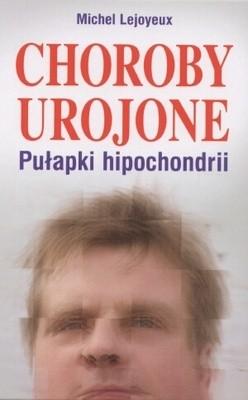 Okładka książki Choroby urojone