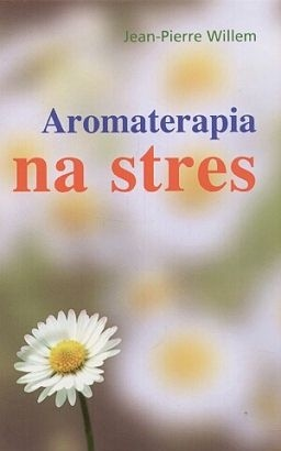 Okładka książki Aromaterapia na stres
