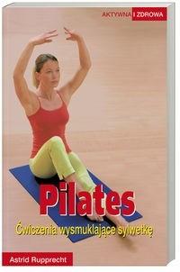 Okładka książki Pilates - Rupprecht Astrid