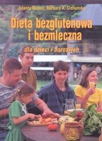 Okładka książki Dieta bezglutenowa i bezmleczna dla dzieci i dorosłych