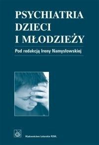 Okładka książki Psychiatria dzieci i młodzieży