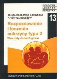 Okładka książki Rozpoznawanie i leczenie cukrzycy typu 2