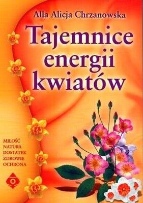 Okładka książki Tajemnice energii kwiatów