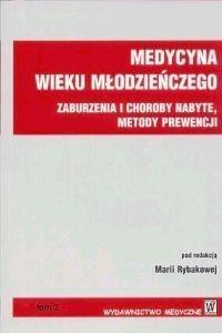 Okładka książki Medycyna wieku młodzieńczego t.2 Zaburzenia