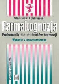 Okładka książki Farmakognozja Podręcznik dla studentów farmacji