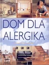Okładka książki Dom dla alergika