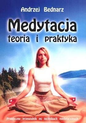 Okładka książki Medytacja. Teoria i praktyka