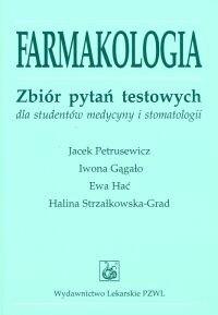 Okładka książki Farmakologia. Zbiór pytań testowych dla studentów medycyny i