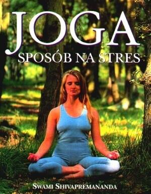 Okładka książki Joga. Sposób na stres