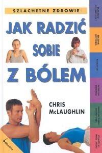 Okładka książki Jak radzić sobie z bólem
