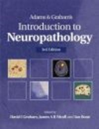 Okładka książki Adams && Graham's Introduction to Neuropathology 3e