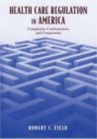 Okładka książki Health Care Regulation in America