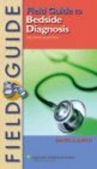 Okładka książki Field Guide to Bedside Diagnosis 2e