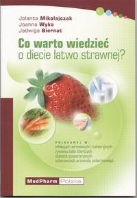 Okładka książki Co warto wiedzieć o diecie łatwo strawnej?