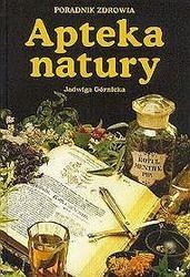 Okładka książki Apteka natury. Poradnik zdrowia