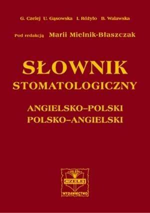 Okładka książki Słownik stomatologiczny angielsko-polski polsko-angielski