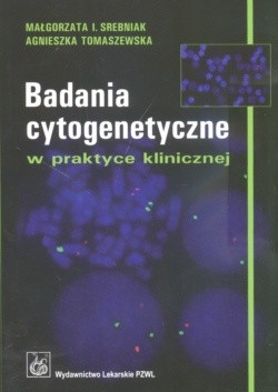 Okładka książki Badania cytogenetyczne w praktyce klinicznej