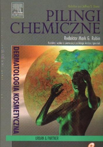Okładka książki Pilingi chemiczne - Seria Dermatologia Kosmetyczna