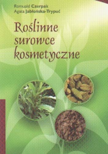 Okładka książki Roślinne surowce kosmetyczne