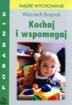 Okładka książki Kochaj i wspomagaj