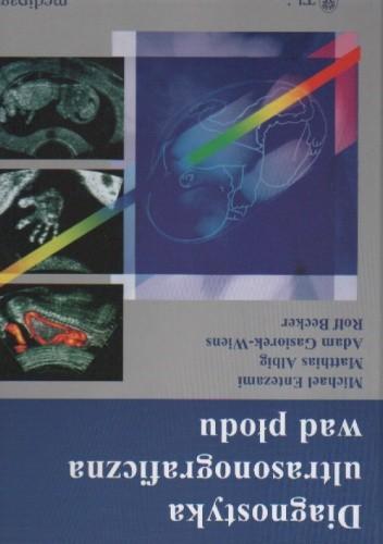 Okładka książki Diagnostyka ultrasonograficzna wad płodu