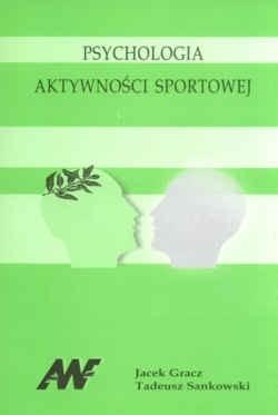 Okładka książki Psychologia aktywności sportowej