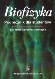 Okładka książki Biofizyka. Podręcznik dla studentów