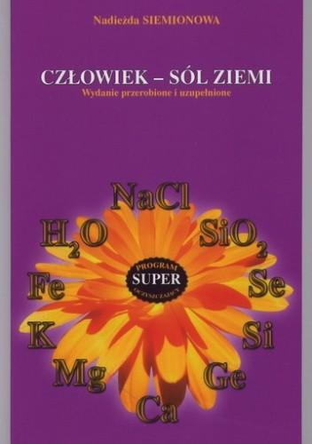 Okładka książki Człowiek - sól ziemi - Nadieżda Siemionowa