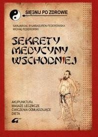 Okładka książki Sekrety medycyny wschodniej