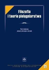 Okładka książki Filozofia i teorie pielęgniarstwa