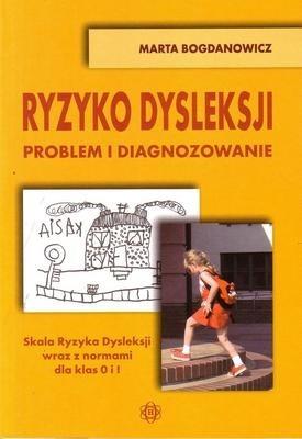 Okładka książki Ryzyko dysleksji. Problem i diagnozowanie
