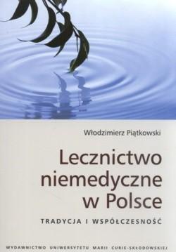 Okładka książki Lecznictwo niemedyczne w Polsce Tradycja i współczesność