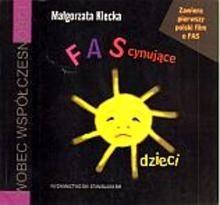 Okładka książki FAScynujące dzieci + VCD