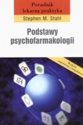 Okładka książki Podstawy psychofarmakologii. Poradnik lekarza praktyka