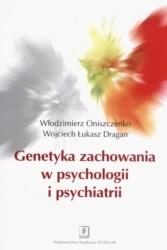 Okładka książki Genetyka zachowania w psychologii i psychiatrii