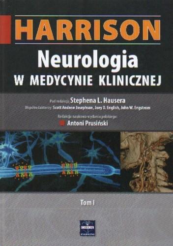 Okładka książki Harrison. Neurologia w medycynie klinicznej. Tom I
