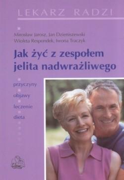 Okładka książki Jak żyć z zespołem jelita nadwrażliwego